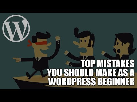 Episode 062: Top Mistakes You Should Make as a WordPress Beginner Podcast