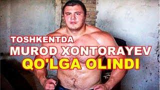 TOSHKENTDA MUROD XONTORAYEV QO