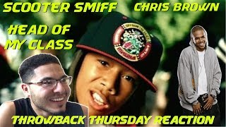 Scooter Smiff - Head Of My Class ft. Chris Brown | THROWBACK THURSDAY REACTION