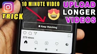 How to Upload Longer Videos on Instagram | More than 1 Minute