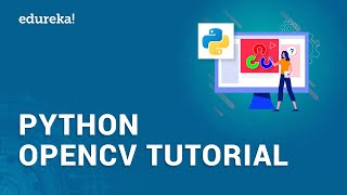 OpenCV Python Tutorial | Creating Face Detection System And Motion Detector Using OpenCV | Edureka