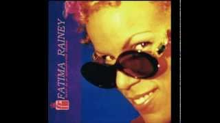 Fatima Rainey   Love Is A Wonderful Thing