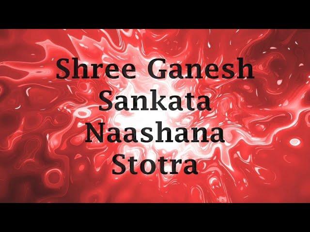 Shri Ganesh Sankat Nashan Stotra With English Lyrics And