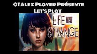 Let's play Life Is Strange #FR épisode FINAL - Dérégler le temps
