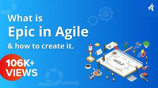 Epic and User Stories in Agile  | Epic to User Stories | Epic stories | User Stories | KnowledgeHut