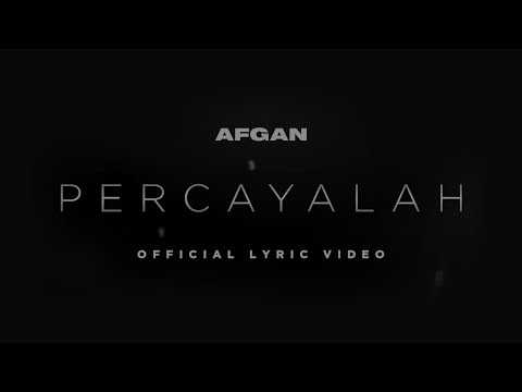 Afgan & Raisa - Percayalah | Official Video Lirik - Trinity Optima Production