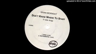 Brian Mc Knight Feat Nate Dogg  - Dont know where to start -