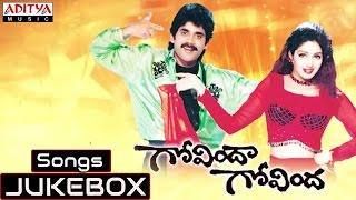 Govinda Govinda Telugu Movie Full Songs || Jukebox