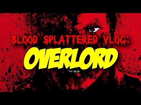 Overlord (2018) – Blood Splattered Vlog (Horror Movie Review)
