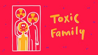 7 Signs of a Toxic Family
