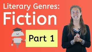 Literary Genres: Fiction Part 1