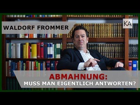 Waldorf Frommer Abmahnung: Muss man antworten? | Anwalt Dr. Knies