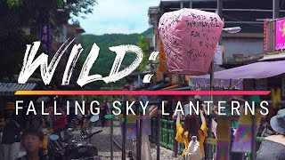 The Dark Side of Flying Sky Lanterns (WILD: Episode 4)
