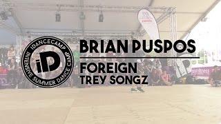 "Brian Puspos - ""Foreign by Trey Songz"" - iDanceCamp 2014"