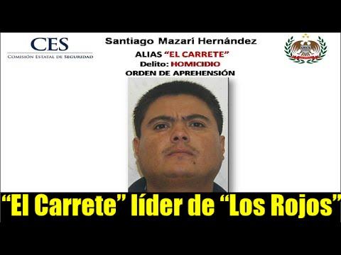 """""""El Carrete"""" líder del cártel de """"Los Rojos"""""""
