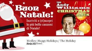 Andy Williams - Medley: Happy Holidays / The Holiday Season
