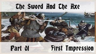 The Sword and the Axe - Part 1 - Mount and Blade Warband Mod
