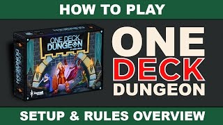 How to play one deck dungeon