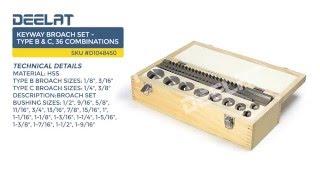 Keyway Broach Set - Type B & C, 36 Combinations