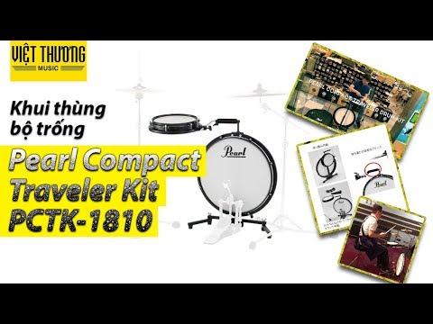 Khui thùng trống Pearl Compact Traveler Kit PCTK-1810
