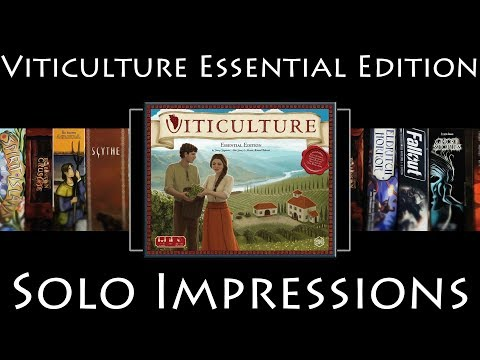 Viticulture Essential Edition - Solo Impressions by SoloedQuest!