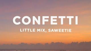 Little Mix - Confetti (Lyrics) ft. Saweetie