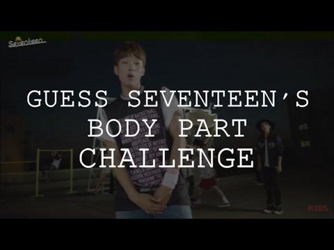 GUESS SEVENTEEN'S (세븐틴) BODY PART CHALLENGE