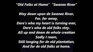 OLD FOLKS AT HOME SWANEE RIVER Swanee Ribber Suwannee words lyrics STEPHEN FOSTER FLORIDA state song