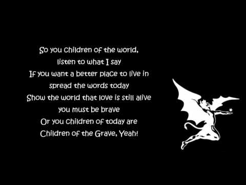 Black Sabbath - Children Of The Grave [Lyrics] HQ
