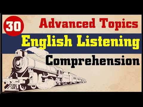 English Listening Comprehension: 30 Advanced Topics   Part 1