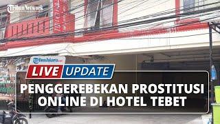 LIVE UPDATE: Penggerebakan Anak di Bawah Umur Jadi PSK di Tebet Jakarta Selatan