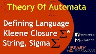 Defining language | Kleene closure | String | Sigma | Alphabet set | Easy Learning Classroom