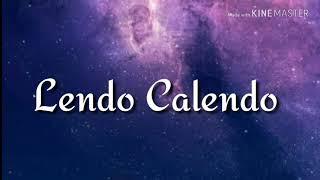 Dan Balan- Lendo Calendo Lyrics