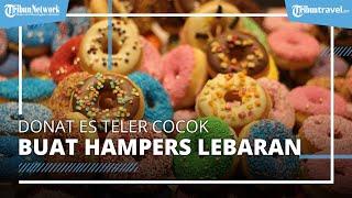 Rekomendasi Hampers Lebaran 2021, Donat Es Teler di Jakarta ala Krispy Kreme