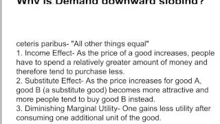 Why is the Demand Curve Downward Sloping?