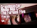 Grandmaster Melle Mel & The Furious Five - Step Off