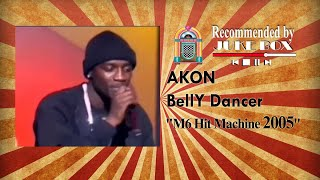 "Akon - Bananza ""Belly Dancer"" [Hit Machine 2005]"