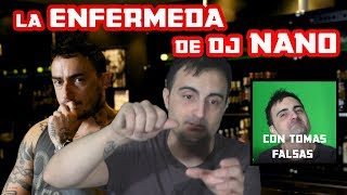 La ENFERMEDAD De DJ NANO Con Tomas FALSAS INÉDITAS 2015 #djnano