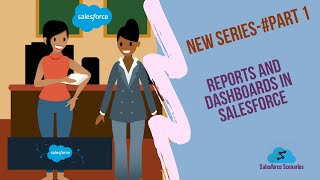 Reports and Dashboards in Salesforce || PART- 1