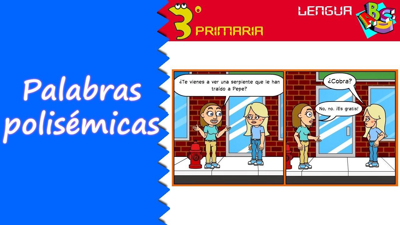 Lengua Castellana. 3º Primaria. Tema 8. Palabras polisémicas