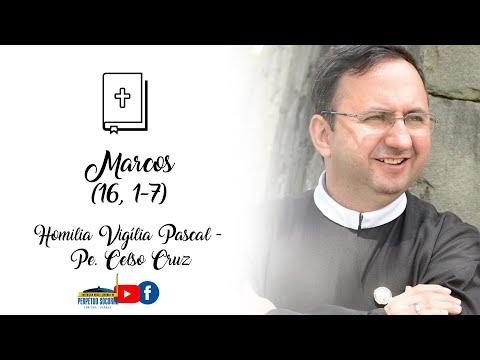 Homilia Vigília Pascal 03/04/2021 - Padre Celso Cruz