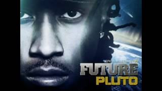 Future - ' Neva End ' (LYRICS) (PLUTO ALBUM)