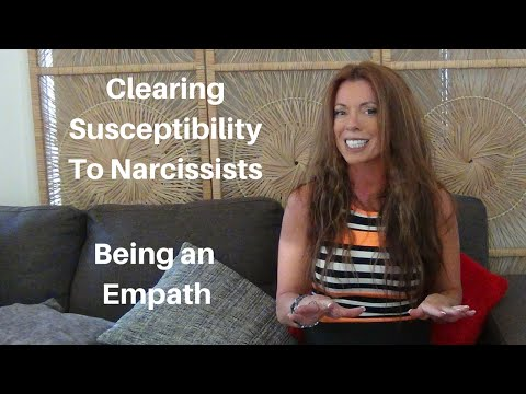 How To Clear Your Susceptibility To Narcissists – Being An Empath