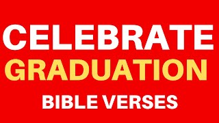 10 Bible Verses On Graduation | Get Encouraged