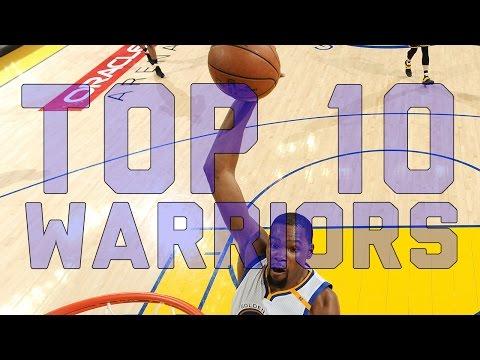 Top 10 Warriors Plays 2016-17 Season