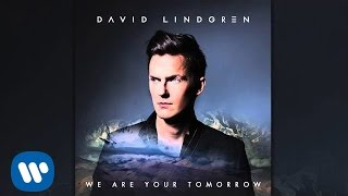 David Lindgren - We Are Your Tomorrow (Official Audio)