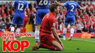 Remembering Steven Gerrard's infamous slip v. Chelsea   In the Shadow of the Kop Ep. 12   NBC Sports