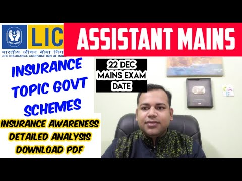 LIC ASSISTANT MAINS - Very Important (InsuranceTypes, Govt schemes Discussions ) Also DOWNLOAD PDF