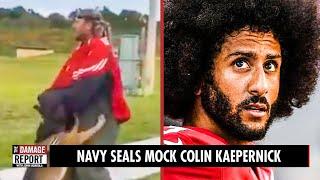 Navy SEALs Mock Colin Kaepernick
