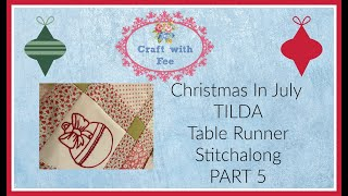Part 5 - Christmas Table Runner Stitch A Long - Putting It All Together - Tips On Perfect Piecing